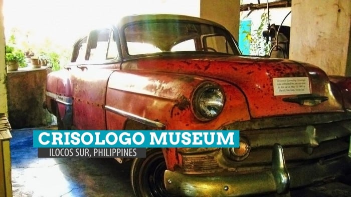 Crisologo Museum: Some History, Some Politics in Vigan, Ilocos Sur