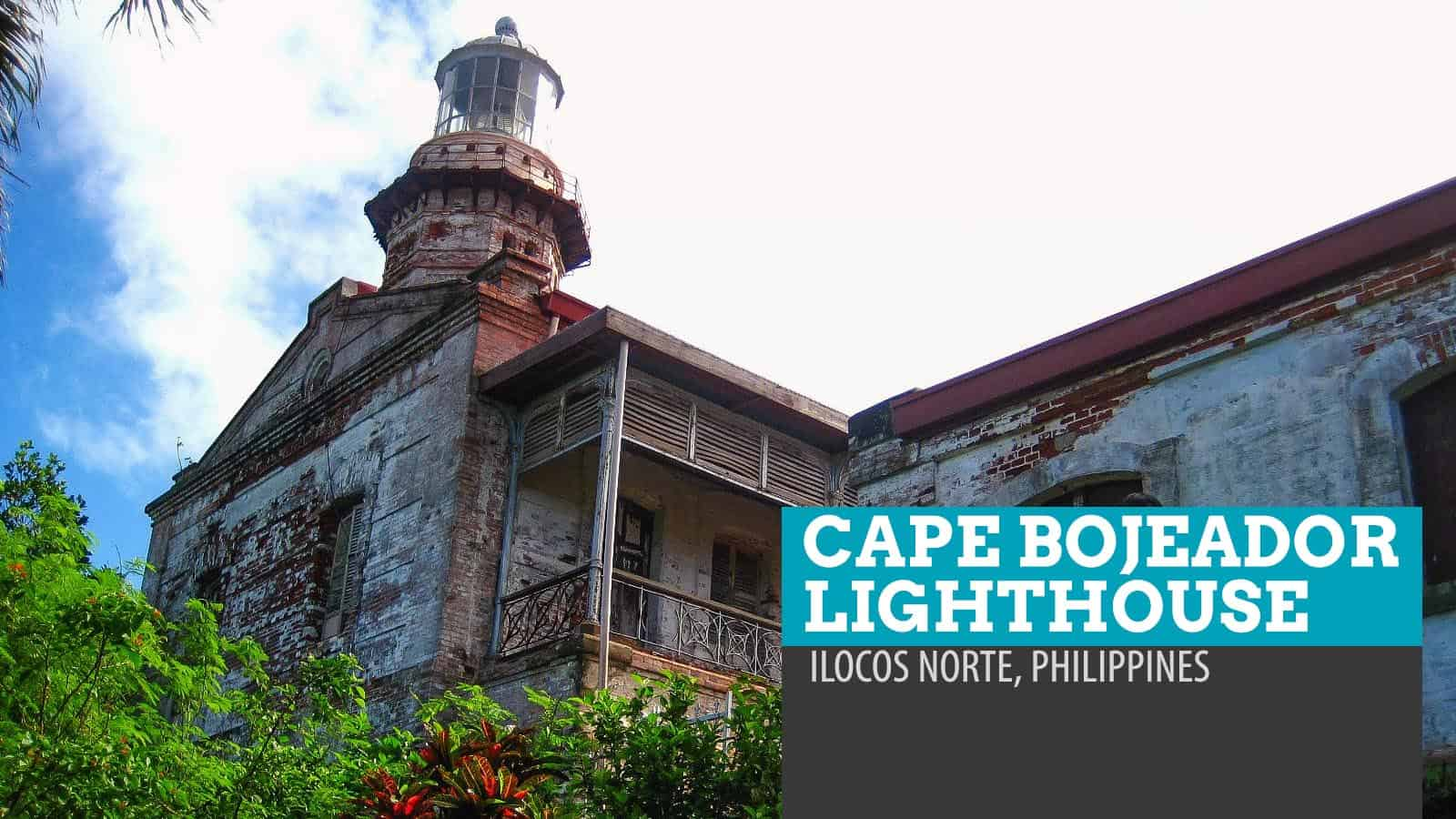 Cape Bojeador Lighthouse: Burgos, Ilocos Norte, Philippines
