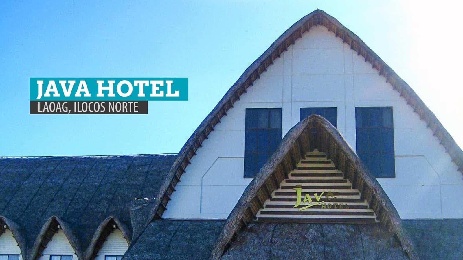Java Hotel: Where to Stay in Laoag, Ilocos Norte