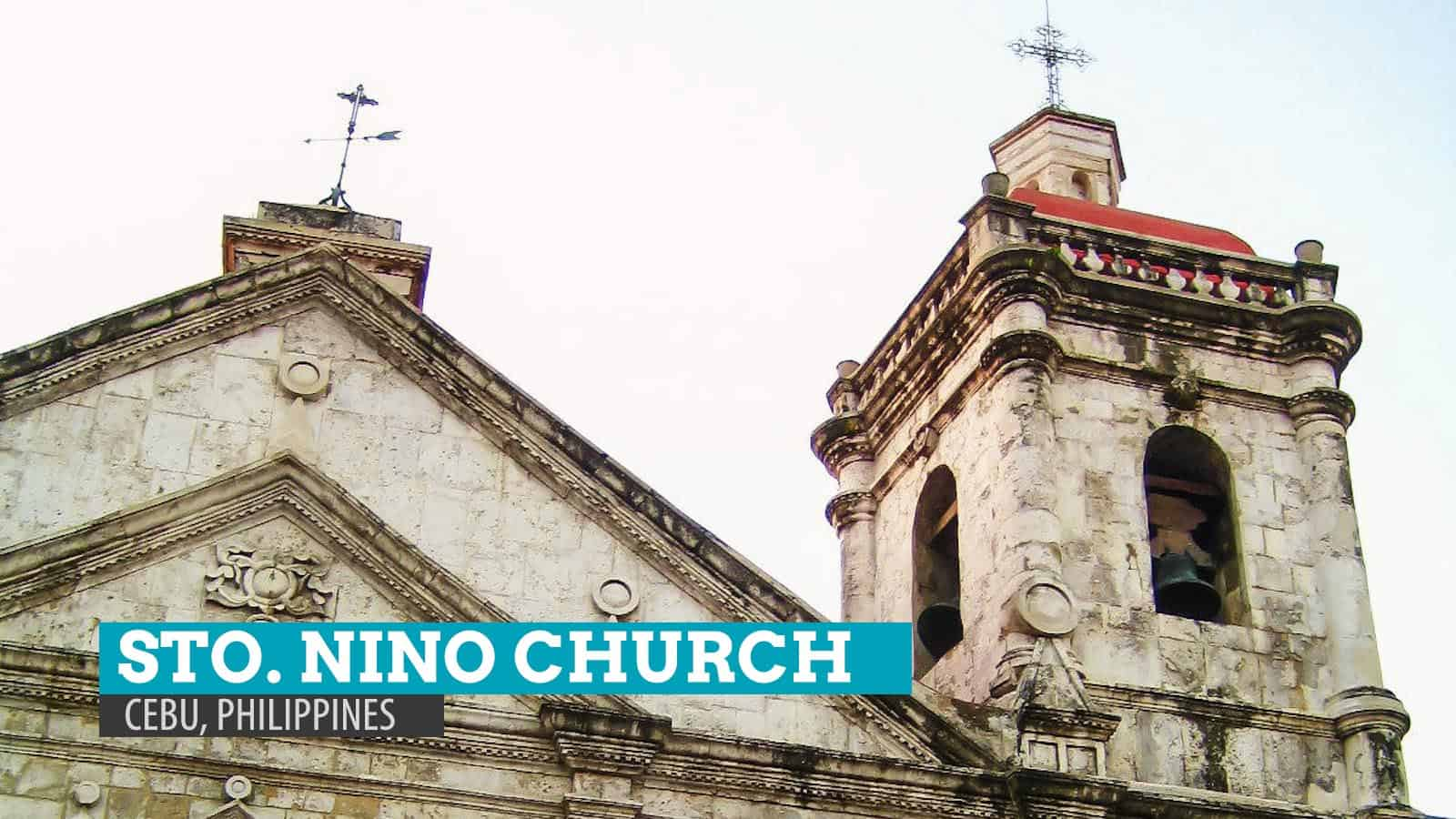 History of the Santo Nino Church in Cebu City, Philippines