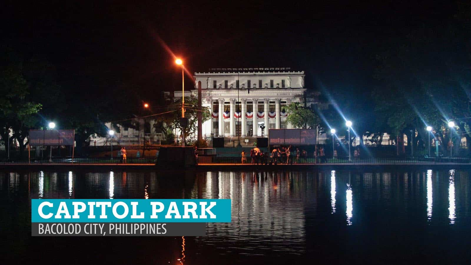Capital Park and Lagoon, Bacolod: A Late Night Walk