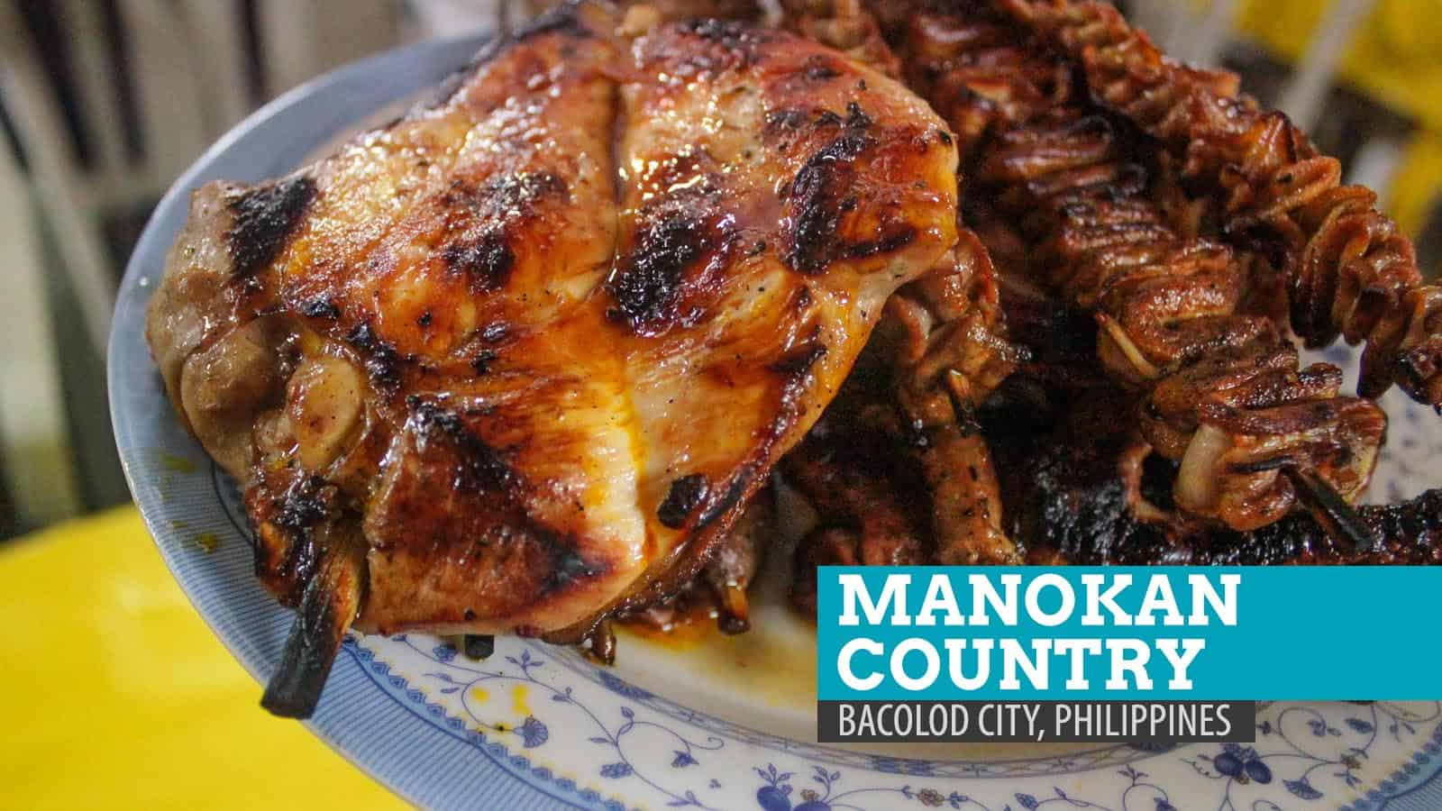 Manokan Country: Where to Eat Chicken Inasal in Bacolod City, Philippines