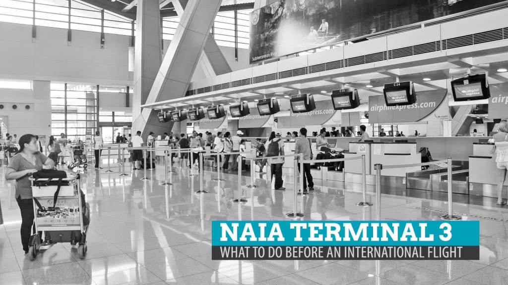 NAIA TERMINAL 3 GUIDE: What to Do Before an International