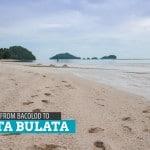 How to Get to Punta Bulata and Danjugan Island, Cauayan, Negros Occidental, Philippines