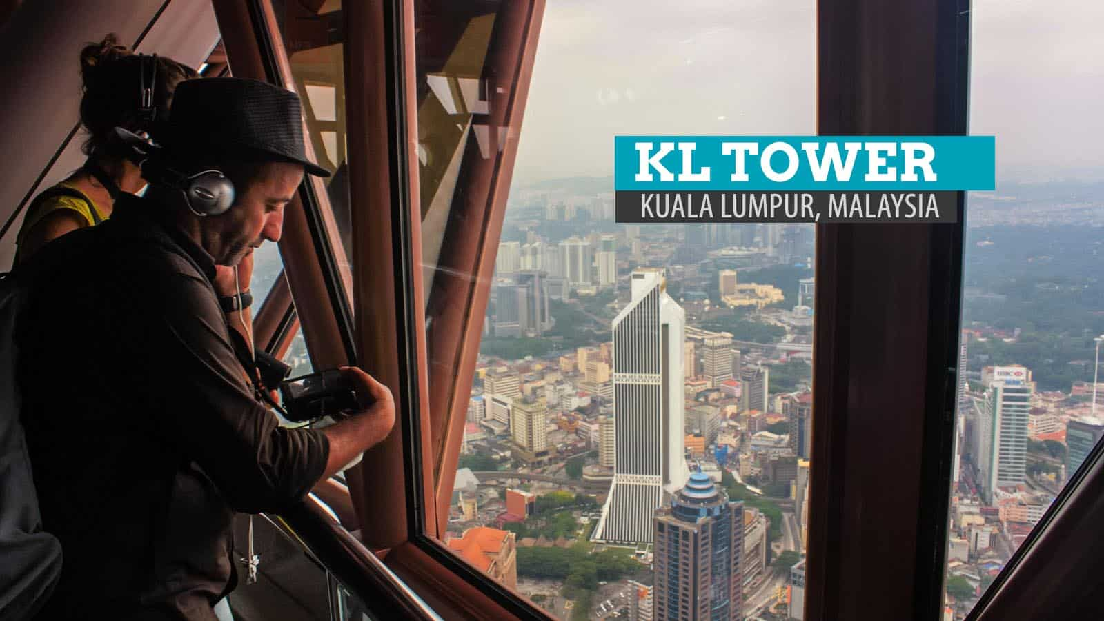 KL Tower and 1 Malaysia Cultural Village: Kuala Lumpur, Malaysia