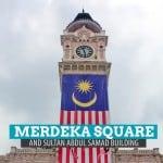 MERDEKA SQUARE and SULTAN ABDUL SAMAD BUILDING in Kuala Lumpur, Malaysia