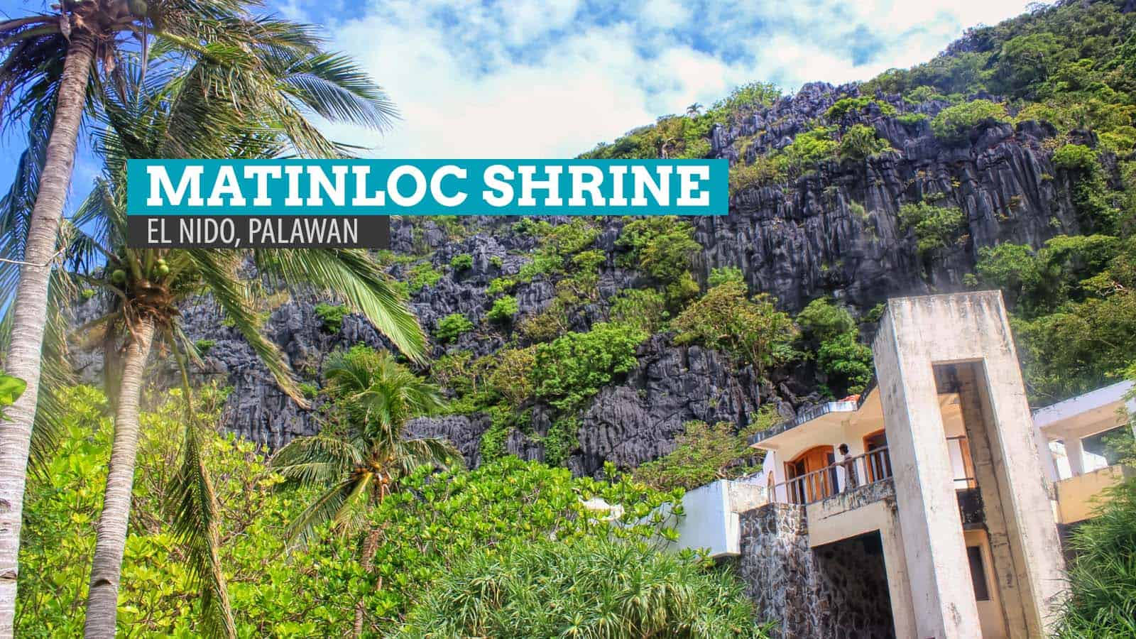 Matinloc Shrine: The Two Faces of Abandonment in El Nido, Palawan