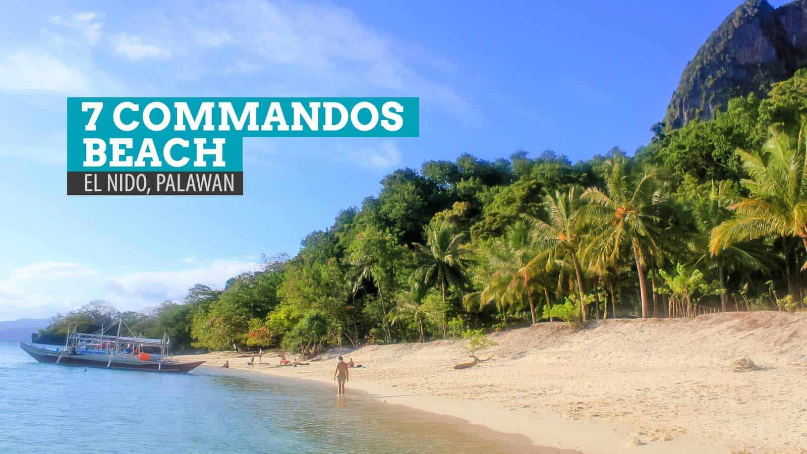 The 7 Commandos Beach and the 7 Lost Soldiers: El Nido, Palawan, Philippines