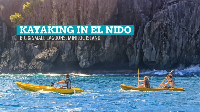 Big and Small Lagoons: Kayaking Around Miniloc Island, El Nido, Palawan