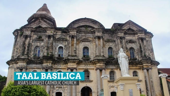TAAL BASILICA, BATANGAS: Asia's Largest Catholic Church