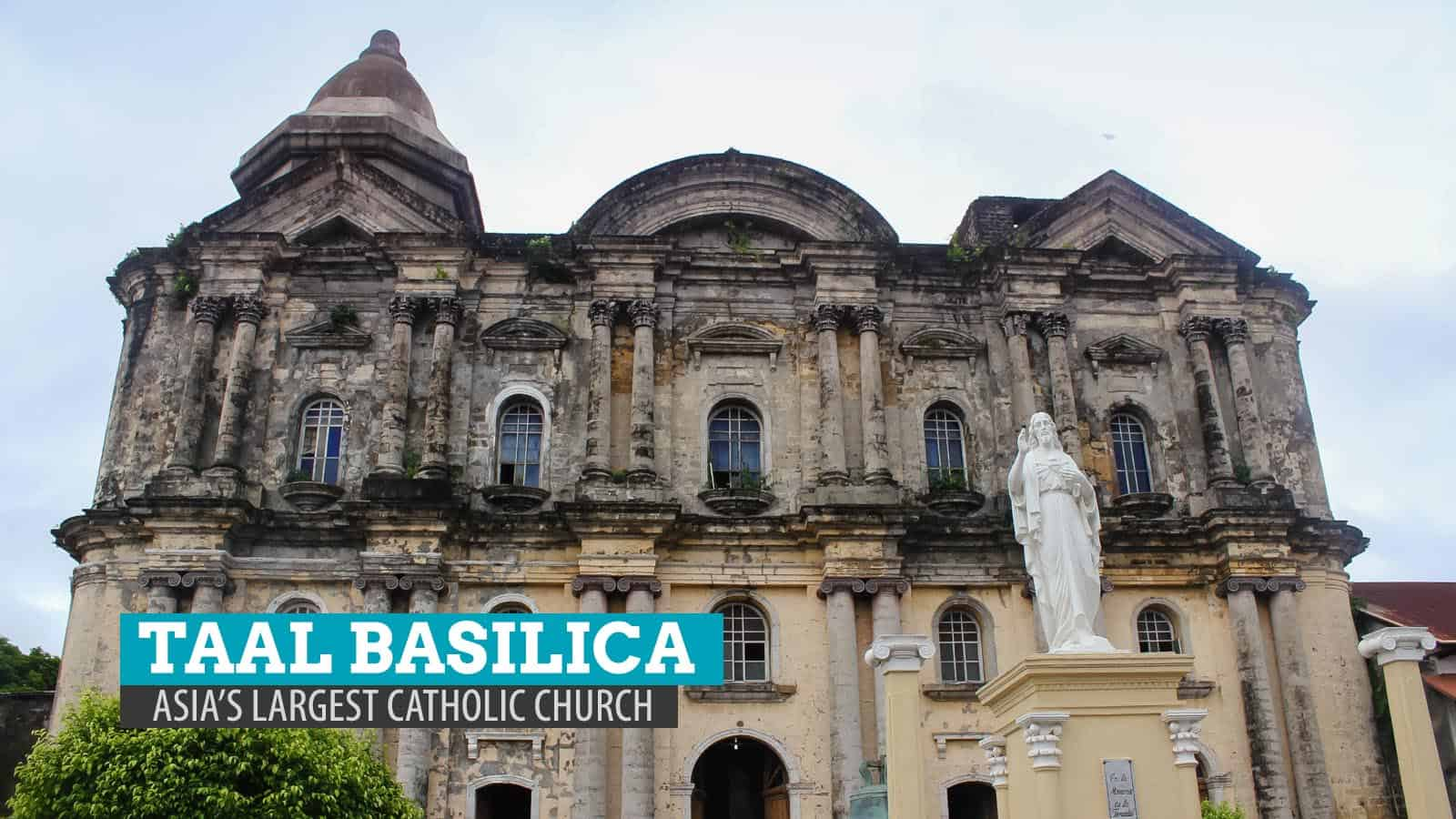 Basilica de San Martin de Tours, or simply Taal Basilica, is Asia's largest Catholic church.