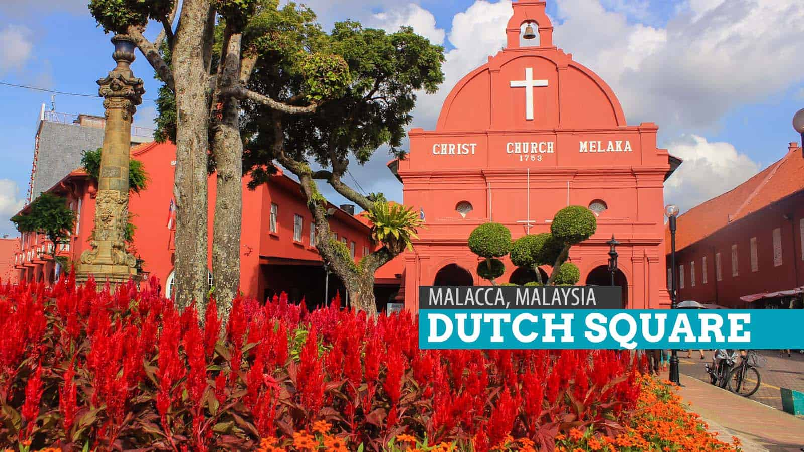 THE DUTCH SQUARE IN MALACCA, MALAYSIA