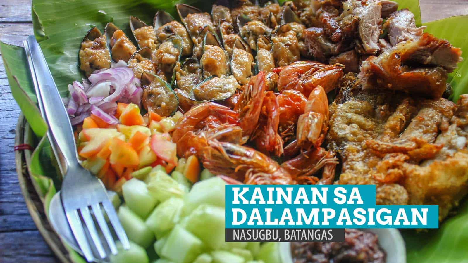 KAINAN SA DALAMPASIGAN: Where to Eat in Nasugbu, Batangas