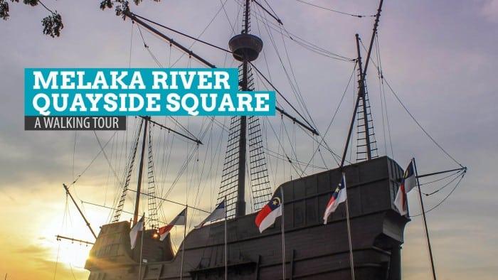 Melaka River Quayside Square, Malaysia: A Walking Tour