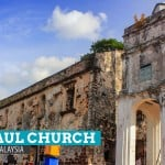ST. PAUL CHURCH and the Writings on the Wall: Malacca, Malaysia