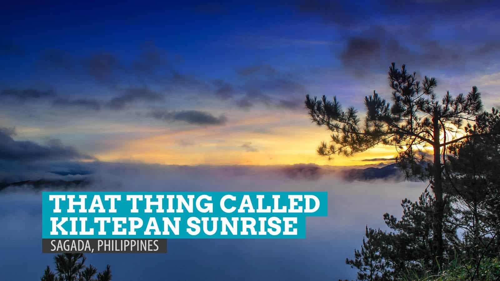 That Thing Called Kiltepan Sunrise: Sagada, Philippines