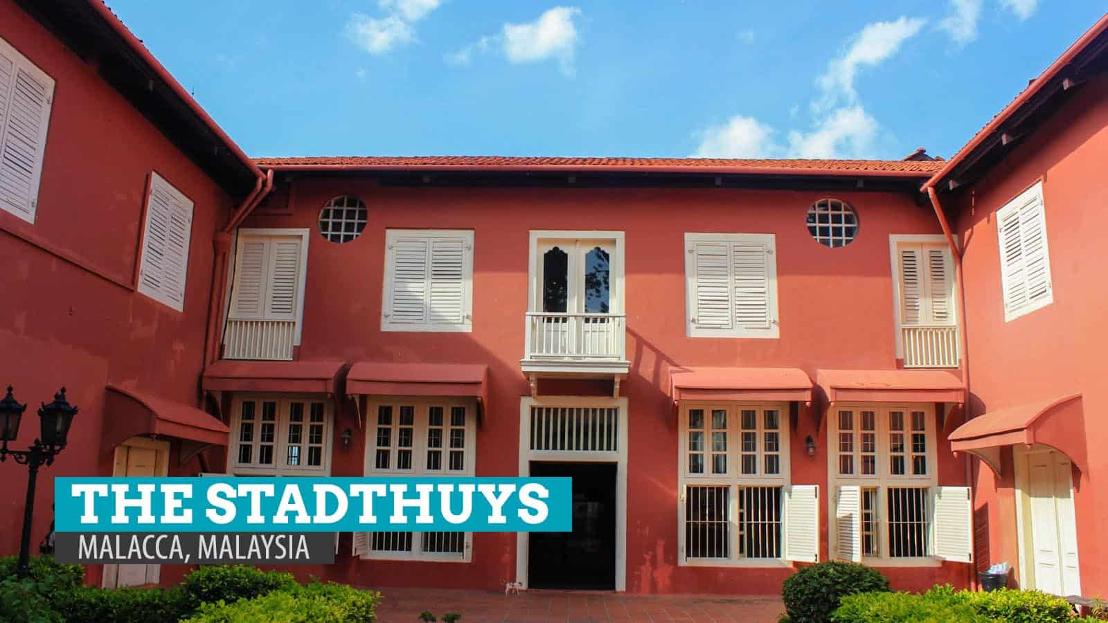 THE STADTHUYS TOWN HALL: Museum of History, Ethnography, and Literature of Malacca, Malaysia