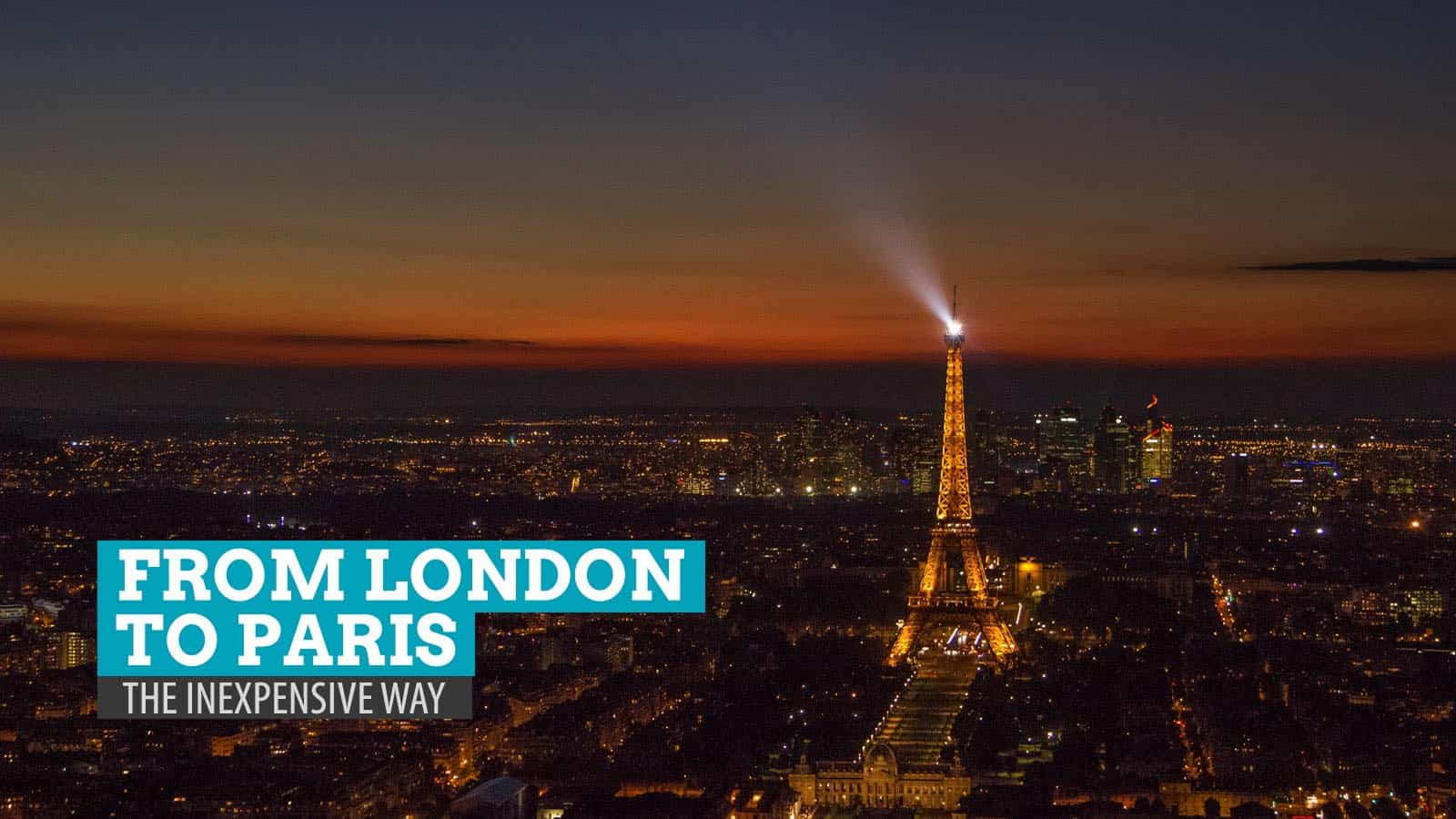 From London to Paris – The Inexpensive Way