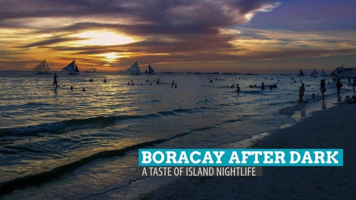 Boracay After Dark: A Taste of Island Nightlife