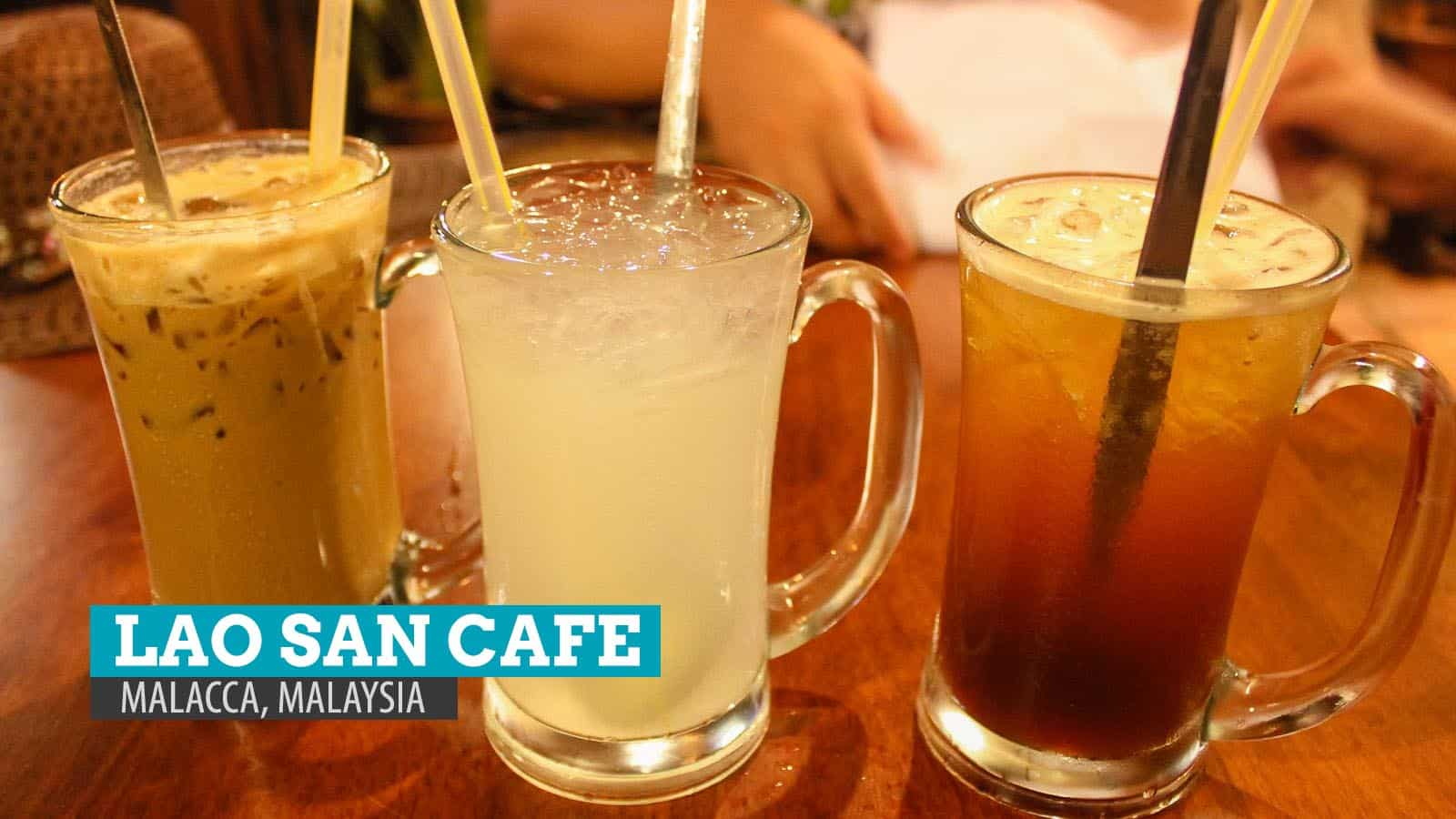 Lao San Cafe: Where to Eat in Malacca, Malaysia