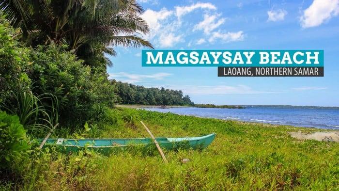 Magsaysay Beach: Laoang, Northern Samar, Philippines