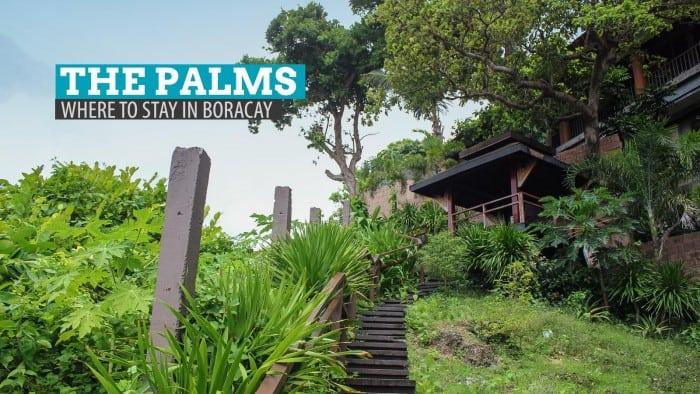 The Palms of Boracay: Where to Stay in Boracay (Splurge Option)