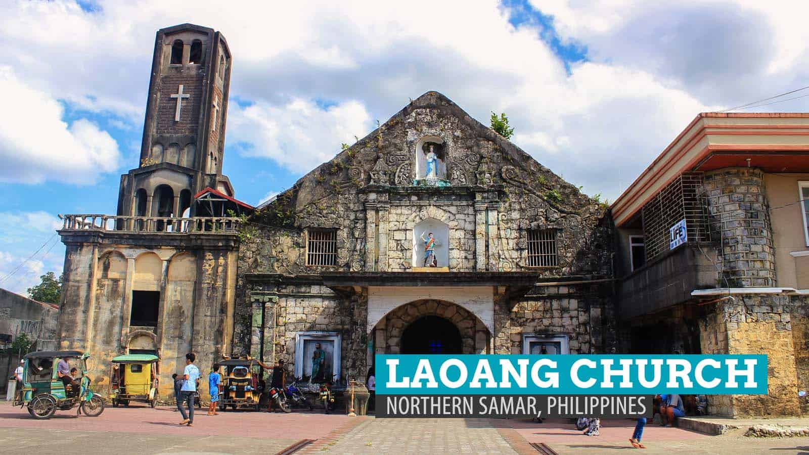 Laoang Church and the Almuraya Fortress: Northern Samar, Philippines