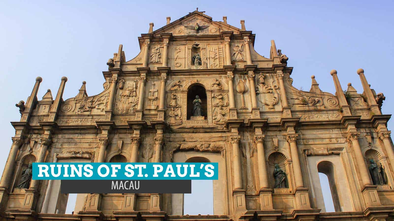 THE RUINS OF ST. PAUL'S, MACAU