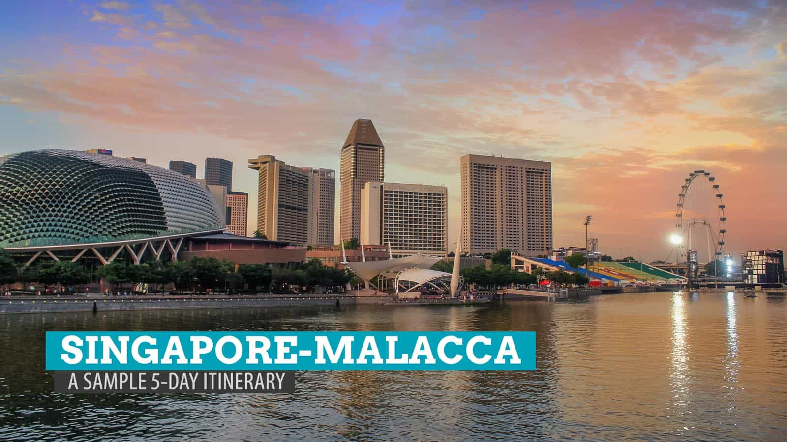 Singapore Malacca Trip A Sample 5 Day Itinerary How We Did It