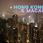 HONG KONG and MACAU: Budget Travel Guide 2016