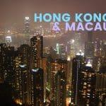 HONG KONG and MACAU: Budget Travel Guide 2016