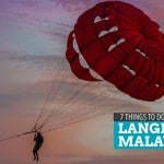 7 Things to Do in Langkawi, Malaysia: Overnight Itinerary