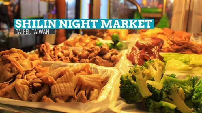 Shilin Night Market: Where to Eat in Taipei, Taiwan