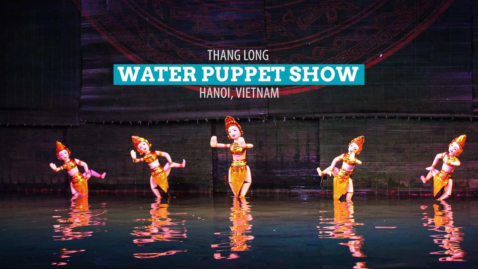 The Thang Long Water Puppet Show in Hanoi, Vietnam