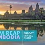 SIEM REAP, CAMBODIA: Budget Travel Guide