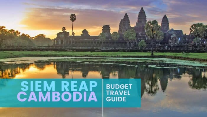 SIEM REAP, CAMBODIA: Budget Travel Guide