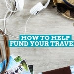 How to Help Fund Your Travels