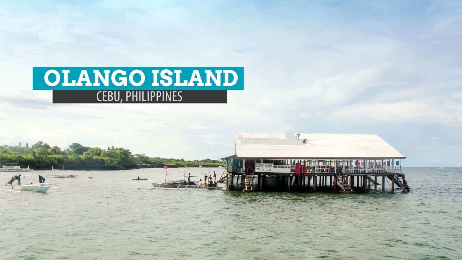 Cao Oy Olango Island Seafood And Stilts In Cebu Philippines The Poor Traveler Blog