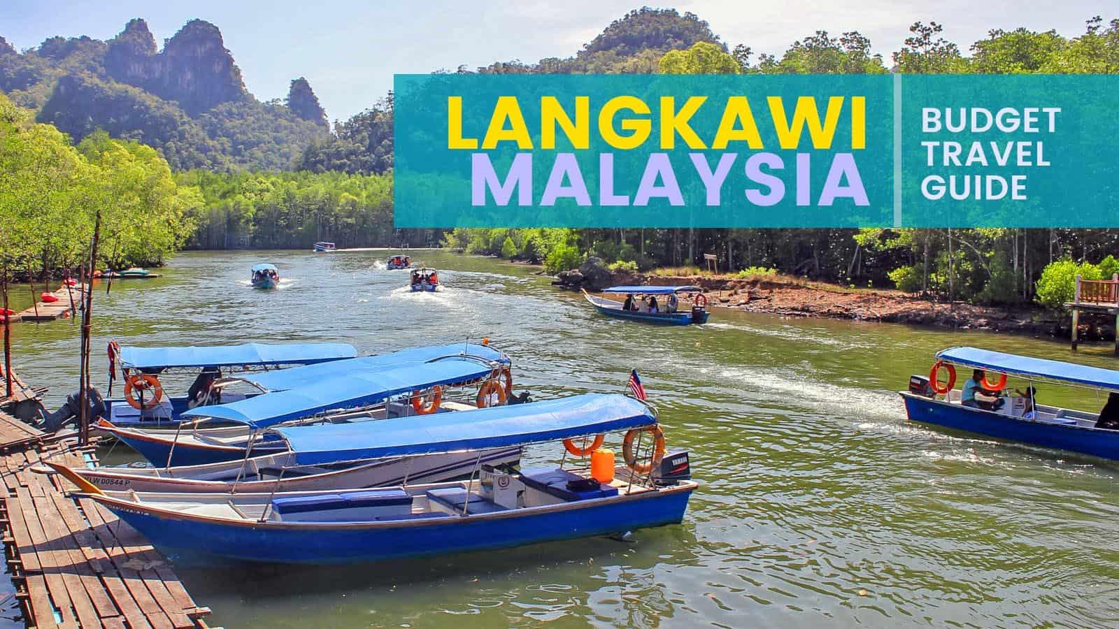 LANGKAWI, MALAYSIA: Budget Travel Guide