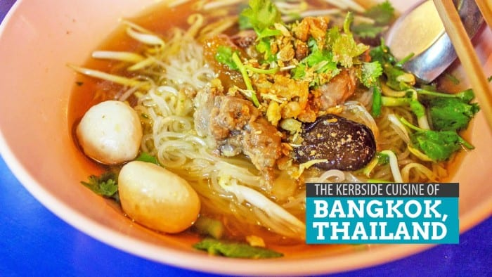 The Kerbside Cuisine of Bangkok, Thailand