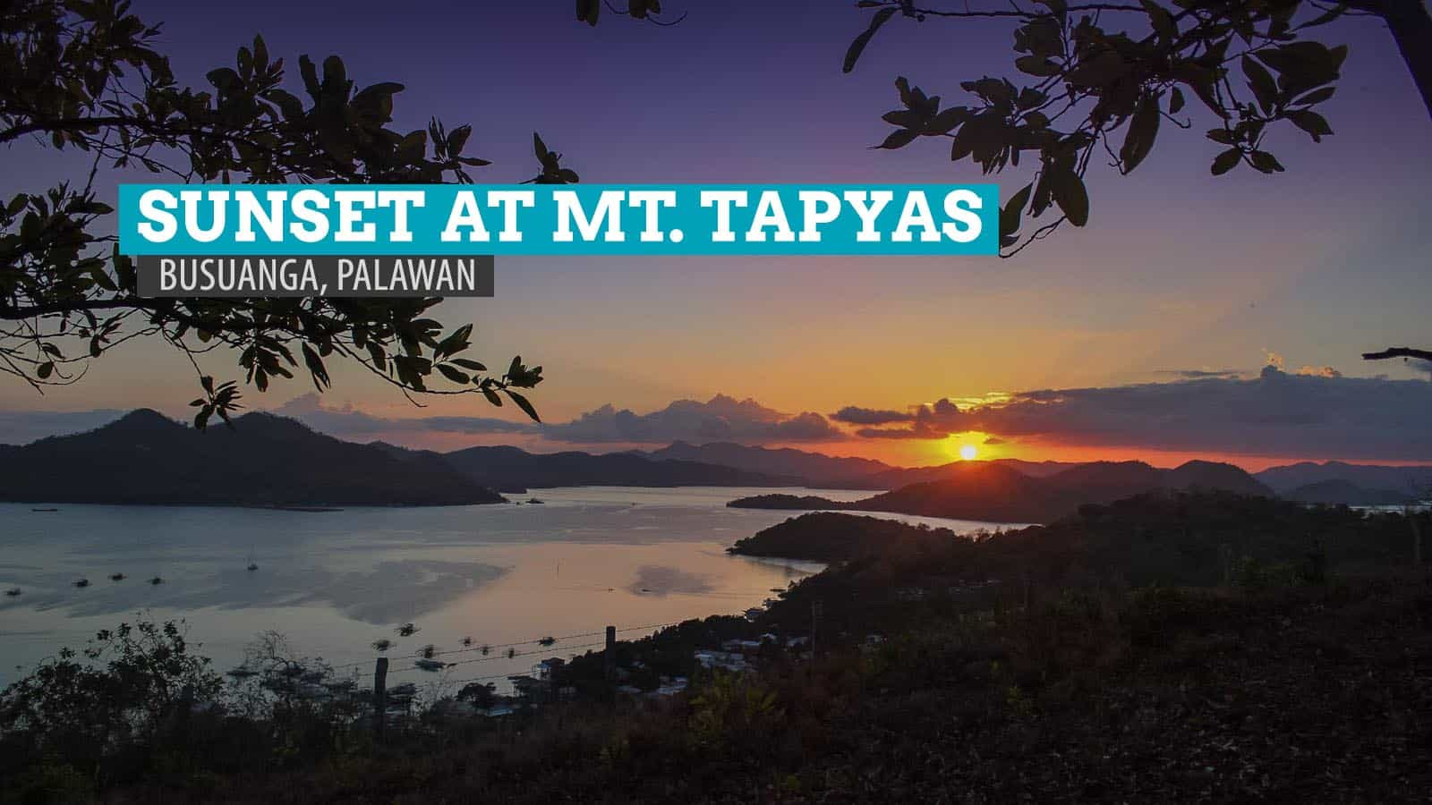 Mt. Tapyas: Chasing Sunsets in Coron, Palawan, Philippines