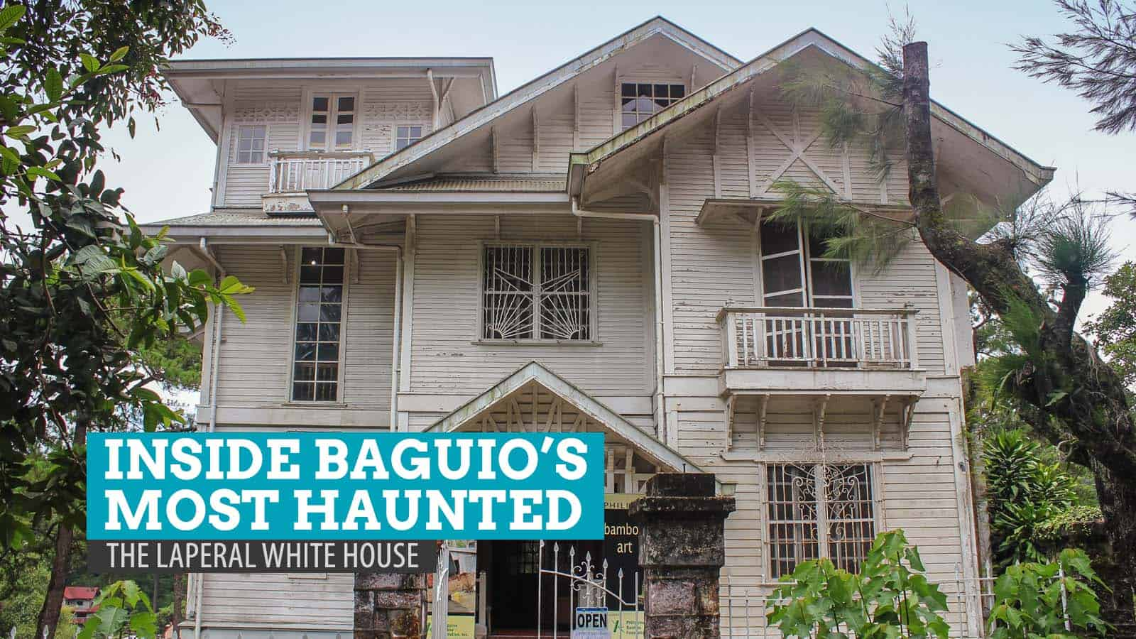 Inside Baguio's Most Haunted: The Laperal White House