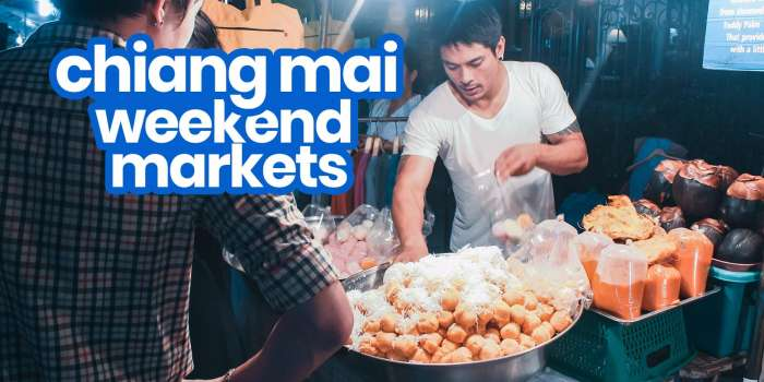 CHIANG MAI SATURDAY & SUNDAY MARKETS