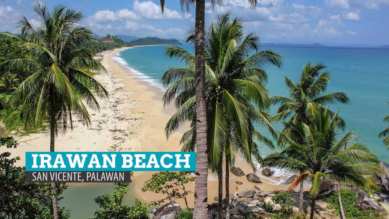 Uncovering Irawan Beach: San Vicente, Palawan, Philippines