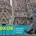 BANGKOK ON A BUDGET: Travel Guide