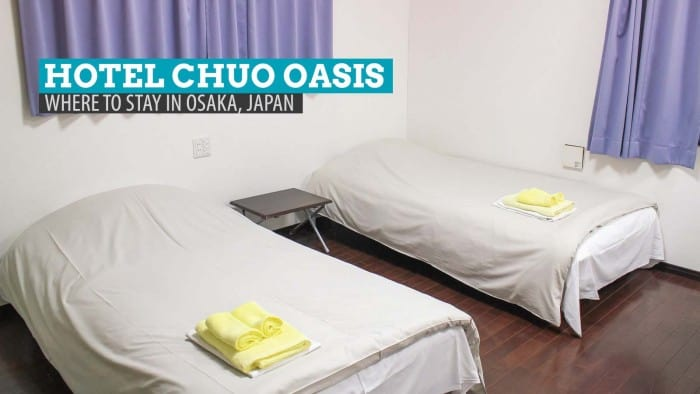 Hotel Chuo Oasis Review