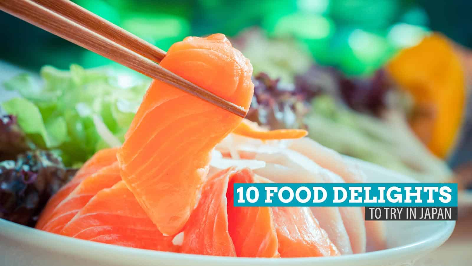 10 Food Delights to Try in Japan