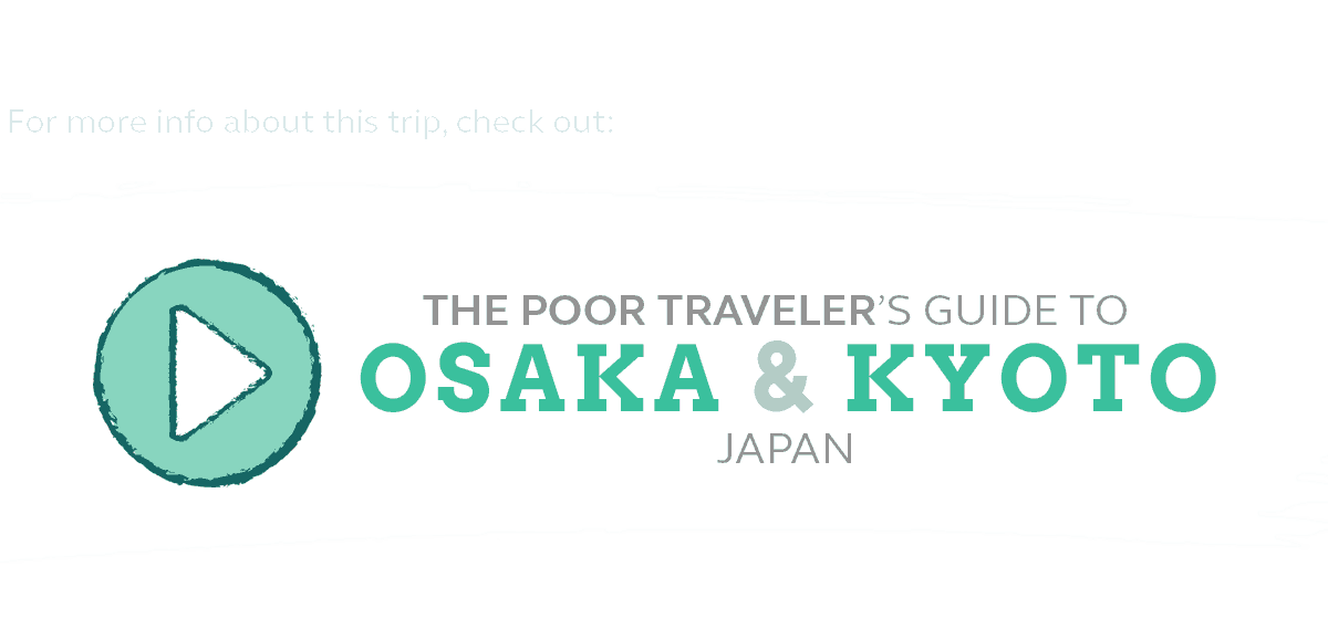 osaka kyoto travel guide