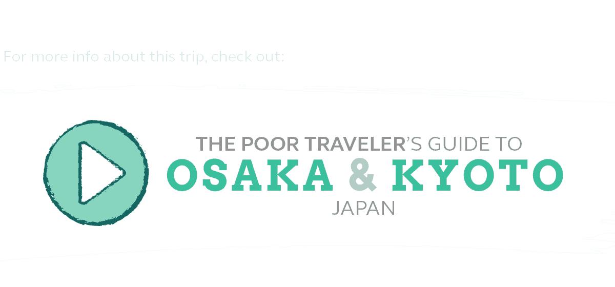 osaka kyoto travel guide