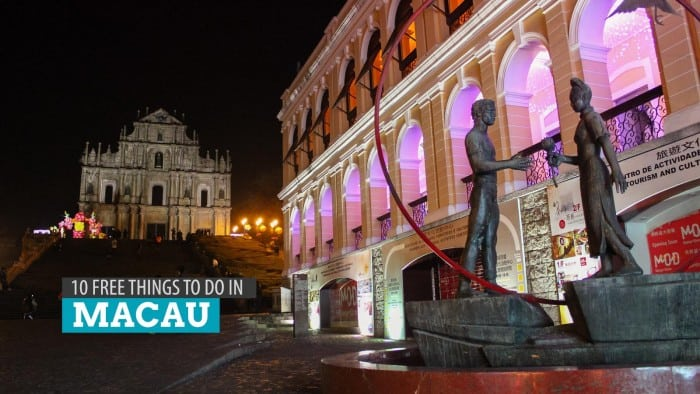 10 FREE Things to Do in MACAU